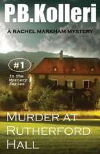 Murder at Rutherford Hall:  Rachel Markham Mystery Series