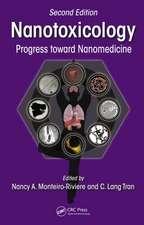 Nanotoxicology:  Progress Toward Nanomedicine, Second Edition