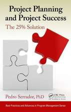 Project Planning and Project Success:  The 25% Solution