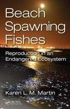 Beach-Spawning Fishes:  Reproduction in an Endangered Ecosystem