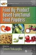 Food By-Product Based Functional Food Powders