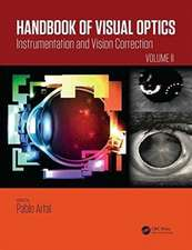 Handbook of Visual Optics, Volume Two
