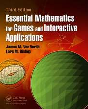 Essential Mathematics for Games and Interactive Applications, Third Edition:  Design, Construction and Assessment