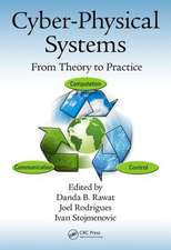 Cyber-Physical Systems:  From Theory to Practice