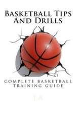 Basketball Tips and Drills