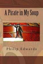 A Pirate in My Soup