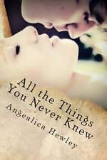 All the Things You Never Knew