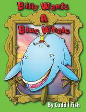 Billy Wants a Blue Whale