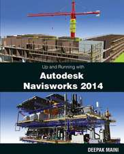 Up and Running with Autodesk Navisworks 2014
