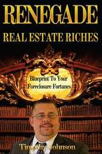 Blueprint to Your Foreclosure Fortunes