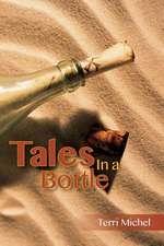 Tales in a Bottle