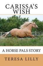 Carissa's Wish a Horse Pals Story