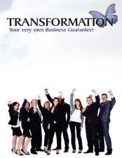 Transformation Your Very Own Business Guarantee!