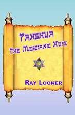 Yahshua - The Messianic Hope