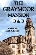 The Graymoor Mansion B&b