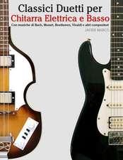 Classici Duetti Per Chitarra Elettrica E Basso