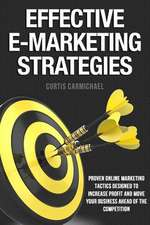 Effective E-Marketing Strategies