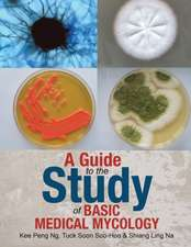 A Guide to the Study of Basic Medical Mycology