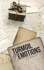 Turmoil of Emotions