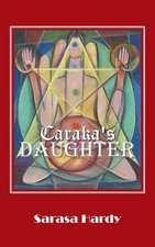 Caraka's Daughter