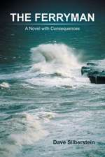 The Ferryman: A Novel with Consequences