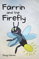 Farrin and the Firefly