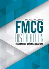FMCG Distribution Challenges & Workable Solutions