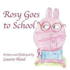 Rosy Goes to School