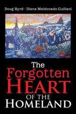 The Forgotten Heart of the Homeland