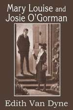 Mary Louise and Josie O'Gorman