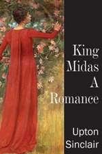 King Midas, a Romance