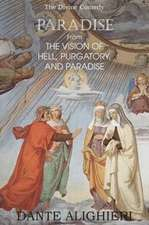 Paradise; From the Vision of Hell, Purgatory and Paradise:  A Study of the Popular Mind