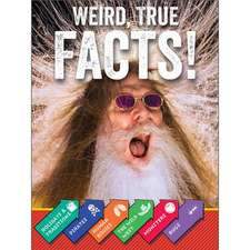 Weird, True Facts!