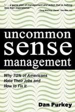 Uncommon Sense Management