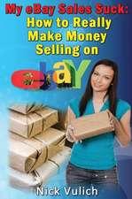 My Ebay Sales Suck!