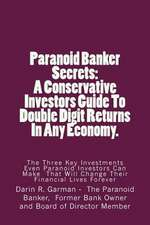 Paranoid Banker Secrets