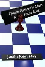 Queen Mastery in Chess