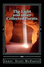 The Light and Other Collected Poems