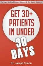 Get 30+ Patients in Under 30 Days