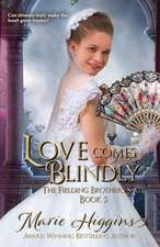 Love Comes Blindly