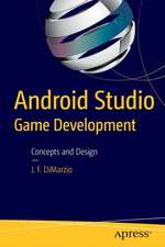 Android Studio Game Development: Concepts and Design