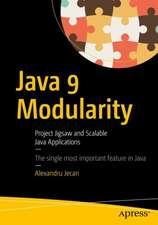 Java 9 Modularity Revealed