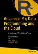Advanced R 4 Data Programming and the Cloud