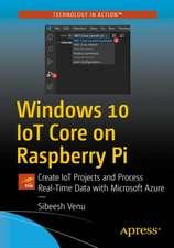 Windows 10 IoT Core on Raspberry Pi