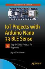 IoT Projects with Arduino Nano 33 BLE Sense