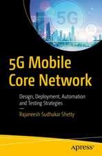 5G Mobile Core Network