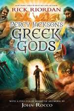 Percy Jackson's Greek Gods: Percy Jackson and the Olympians companion book