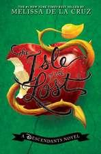 The Isle of the Lost: A Descendants Novel