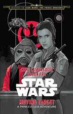 Journey to Star Wars: The Force Awakens Moving Target: A Princess Leia Adventure