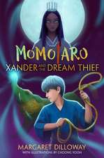 Momotaro Book 2 Xander and the Dream Thief